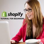 Shopify-Step-By-Step-Tutorial-To-Build-An-Online-Shop-For-Beginners